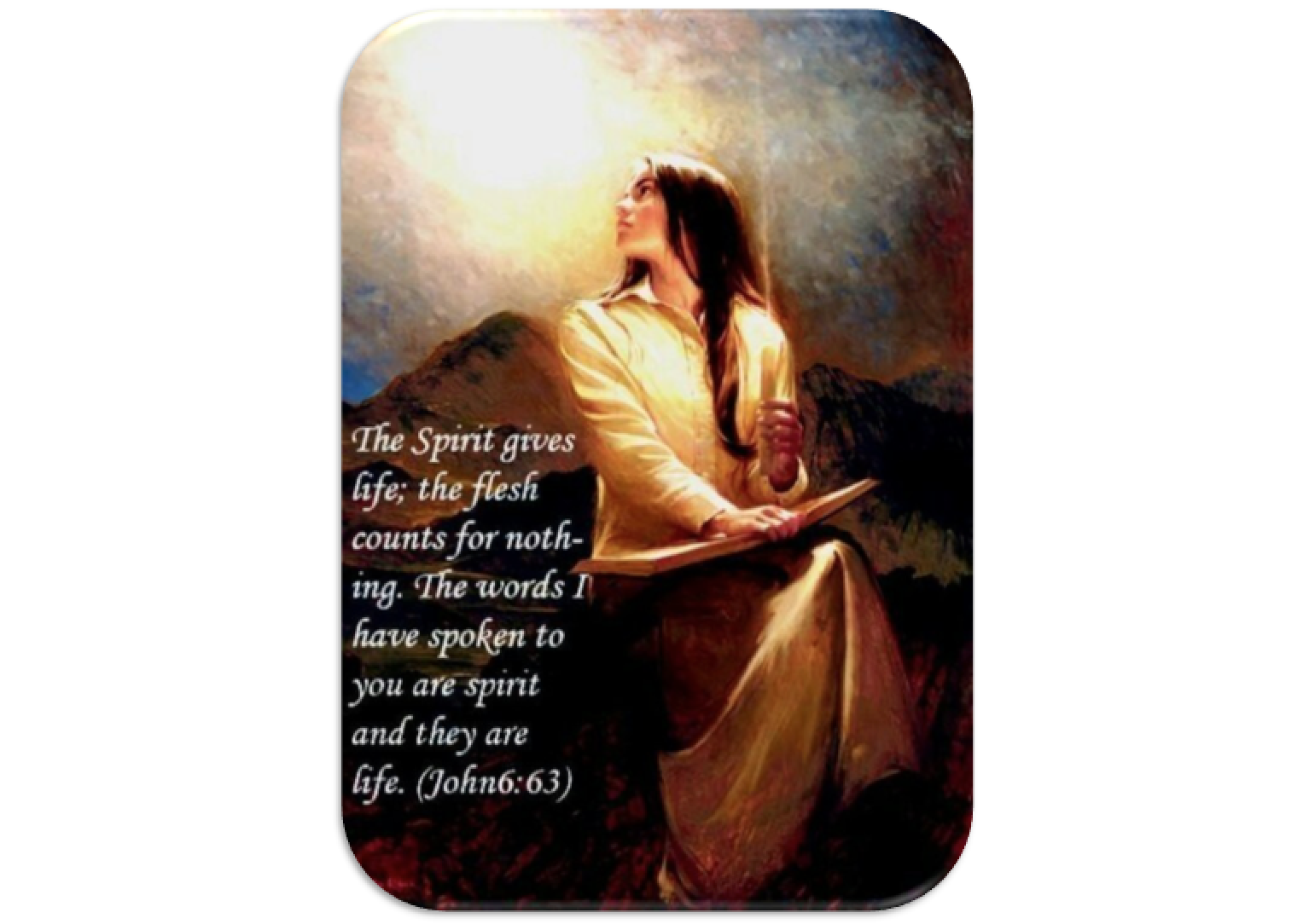 Your words, Lord, are Spirit and life John 6 63